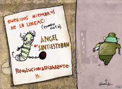 Dear members of UNEAC (Take note). Angel Santiesteban. Revolutionarily yours