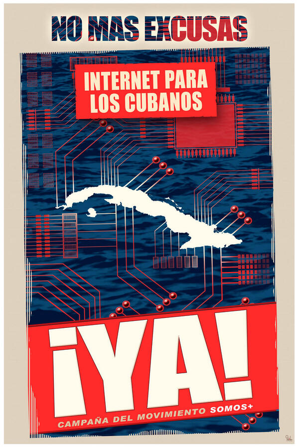 No More Excuses. Internet for Cubans. NOW! Campaign from the We Are More Movement