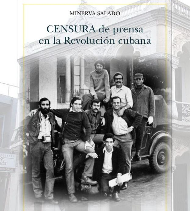 "The cover of ""Censorship of the Press in the Cuban Revolution,"" by Minerva Salado (Verbum Publishing)"