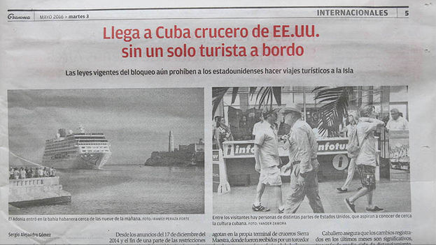 Cover of the Communist Party newspaper 'Granma' for 3 May 2016, on the arrival of the cruise 'Adonia'. Headline: US Cruise ship arrives in Cuba without a single tourist on board.